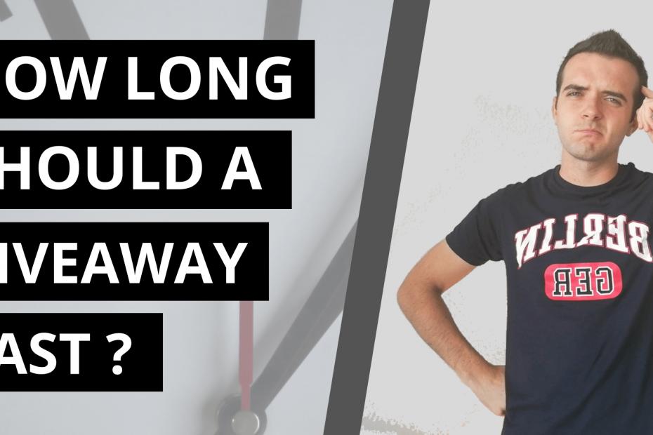 How long should a giveaway last - thumbnail